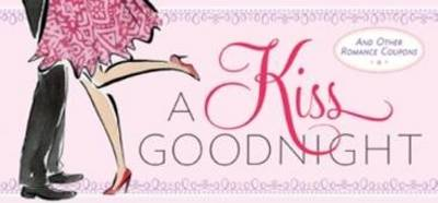 Kiss Goodnight by Sourcebooks