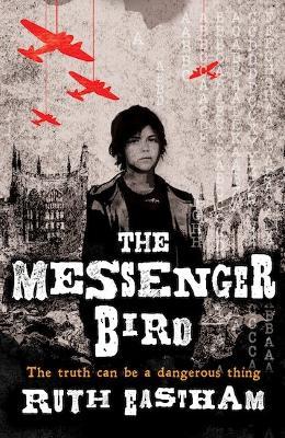 Messenger Bird by Ruth Eastham