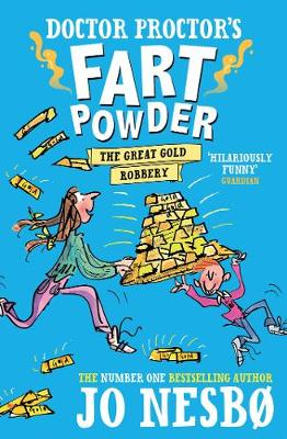 Doctor Proctor's Fart Powder: The Great Gold Robbery book