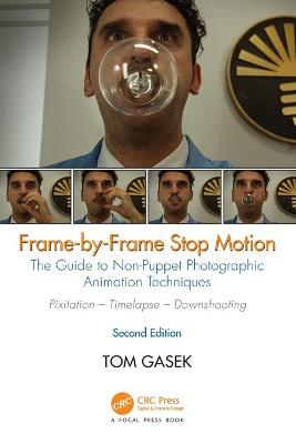 Frame-By-Frame Stop Motion by Tom Gasek