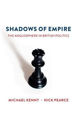 Shadows of Empire by Michael Kenny