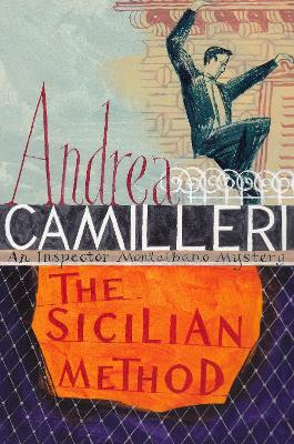 The Sicilian Method by Andrea Camilleri