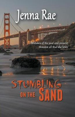 Stumbling on the Sand by Jenna Rae