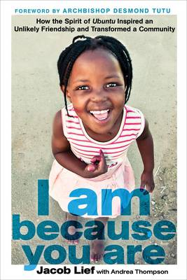 I Am Because You Are by Jacob Lief