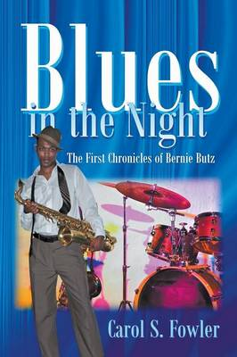 Blues in the Night by Carol Fowler