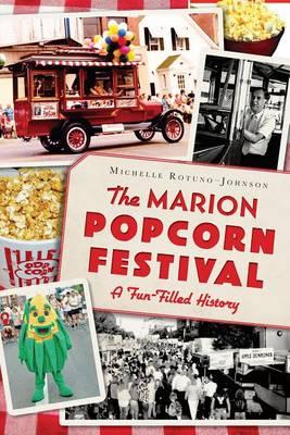 The Marion Popcorn Festival by Michelle Rotuno-Johnson