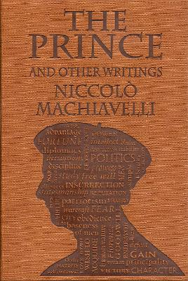 The Prince and Other Writings by Niccolo Machiavelli