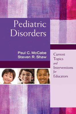 Pediatric Disorders by Paul C. McCabe