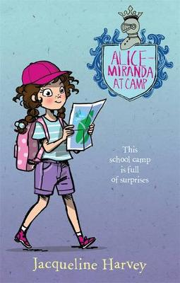 Alice-Miranda at Camp 10 by Jacqueline Harvey