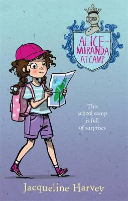 Alice-Miranda at Camp 10 by Jacqueline Harvey