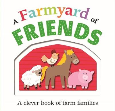 Picture Fit A Farmyard of Friends by Roger Priddy