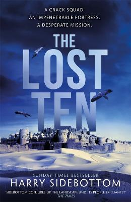 The Lost Ten: The exhilarating Roman historical thriller by Harry Sidebottom