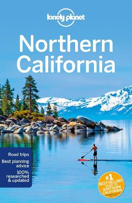 Lonely Planet Northern California by Lonely Planet