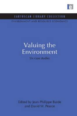 Valuing the Environment by Jean-Philippe Barde
