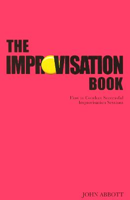 The Improvisation Book by John Abbott