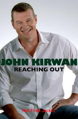 Reaching Out by John Kirwan