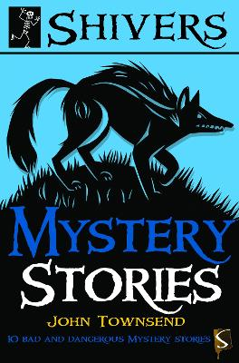 Shivers: Mystery Stories by John Townsend