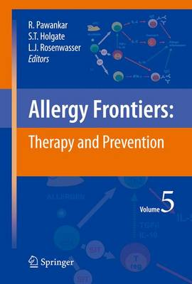 Allergy Frontiers:Therapy and Prevention by Ruby Pawankar