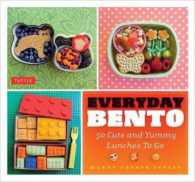 Everyday Bento by Wendy Thorpe Copley
