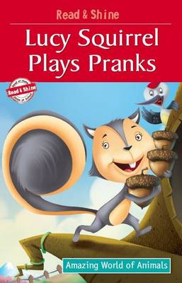 Lucy Squirrel Plays Pranks book