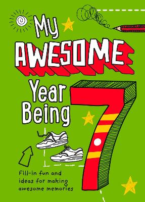 My Awesome Year being 7 book