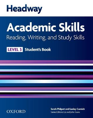 Headway Academic Skills: 3: Reading, Writing, and Study Skills Student's Book by