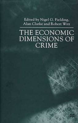 Economic Dimensions of Crime by N/A