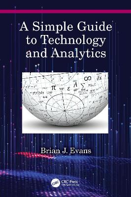 A Simple Guide to Technology and Analytics book