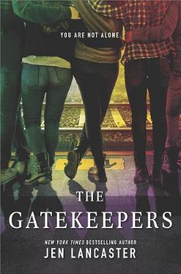 The Gatekeepers by Jen Lancaster