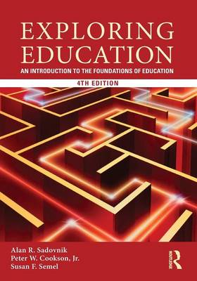Exploring Education by Alan R. Sadovnik