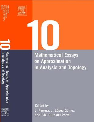 Ten Mathematical Essays on Approximation in Analysis and Topology book