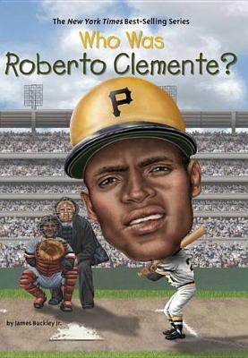 Who Was Roberto Clemente? book