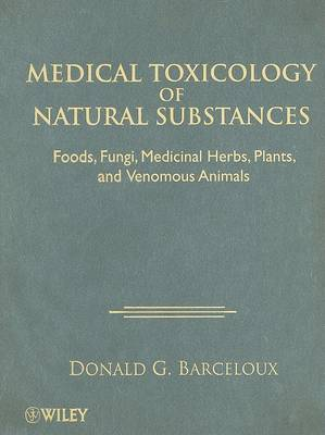 Medical Toxicology of Natural Substances book