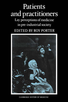Patients and Practitioners by Roy Porter