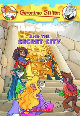 Thea Stilton and the Secret City by Thea Stilton