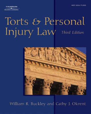 Torts and Personal Injury Law by William Buckley