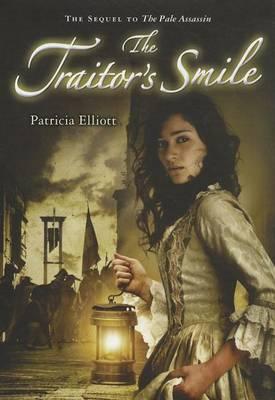 Traitor's Smile by Patricia Elliott