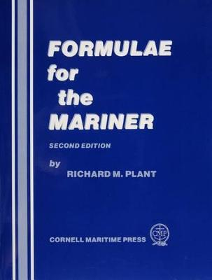 Formulae for the Mariner by Richard M. Plant