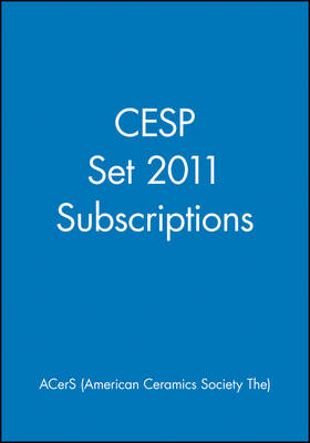 CESP Set 2011 Subscriptions by ACerS (American Ceramic Society)
