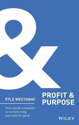 Profit & Purpose + Website by Kyle Westaway