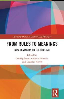 From Rules to Meanings by Ondrej Beran