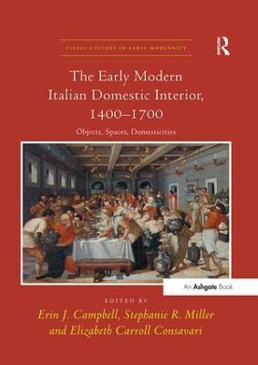 Early Modern Italian Domestic Interior, 1400-1700 book
