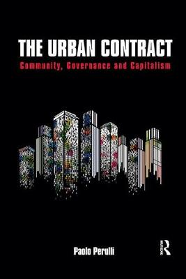 The The Urban Contract: Community, Governance and Capitalism by Paolo Perulli