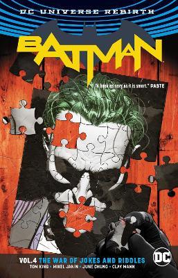 Batman Vol. 4 The War Of Jokes And Riddles (Rebirth) book