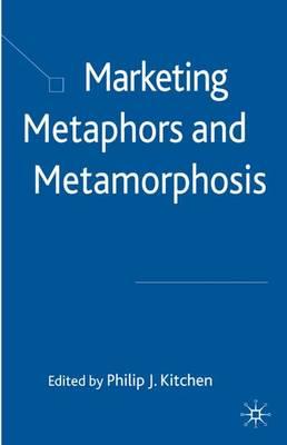 Marketing Metaphors and Metamorphosis book