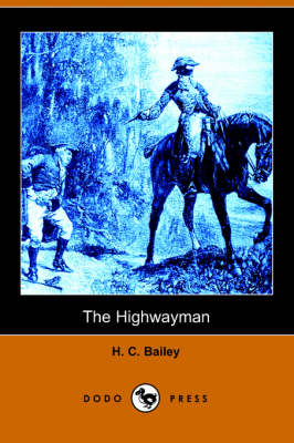 The Highwayman by H C Bailey