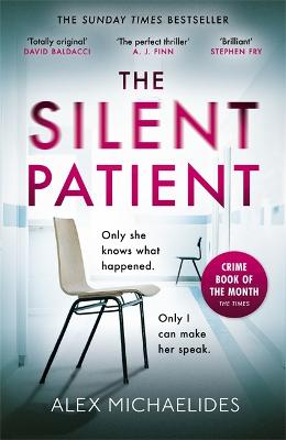 The Silent Patient: The Sunday Times bestselling thriller by Alex Michaelides