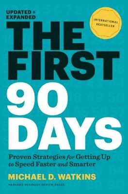 First 90 Days, Updated and Expanded book