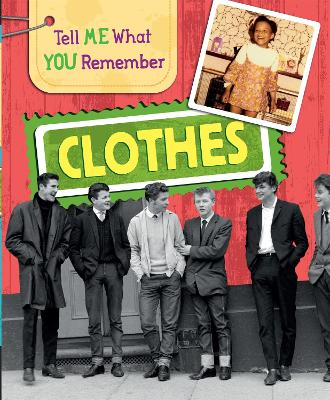 Tell Me What You Remember: Clothes book