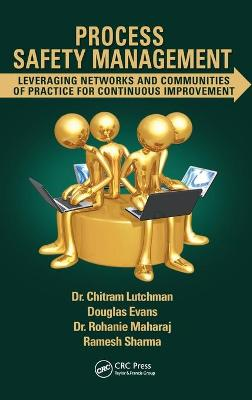 Process Safety Management by Chitram Lutchman